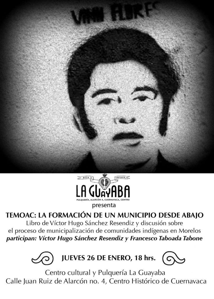 Temoac, 1977. La formación de un municipio desde abajo presentación en La Guayaba