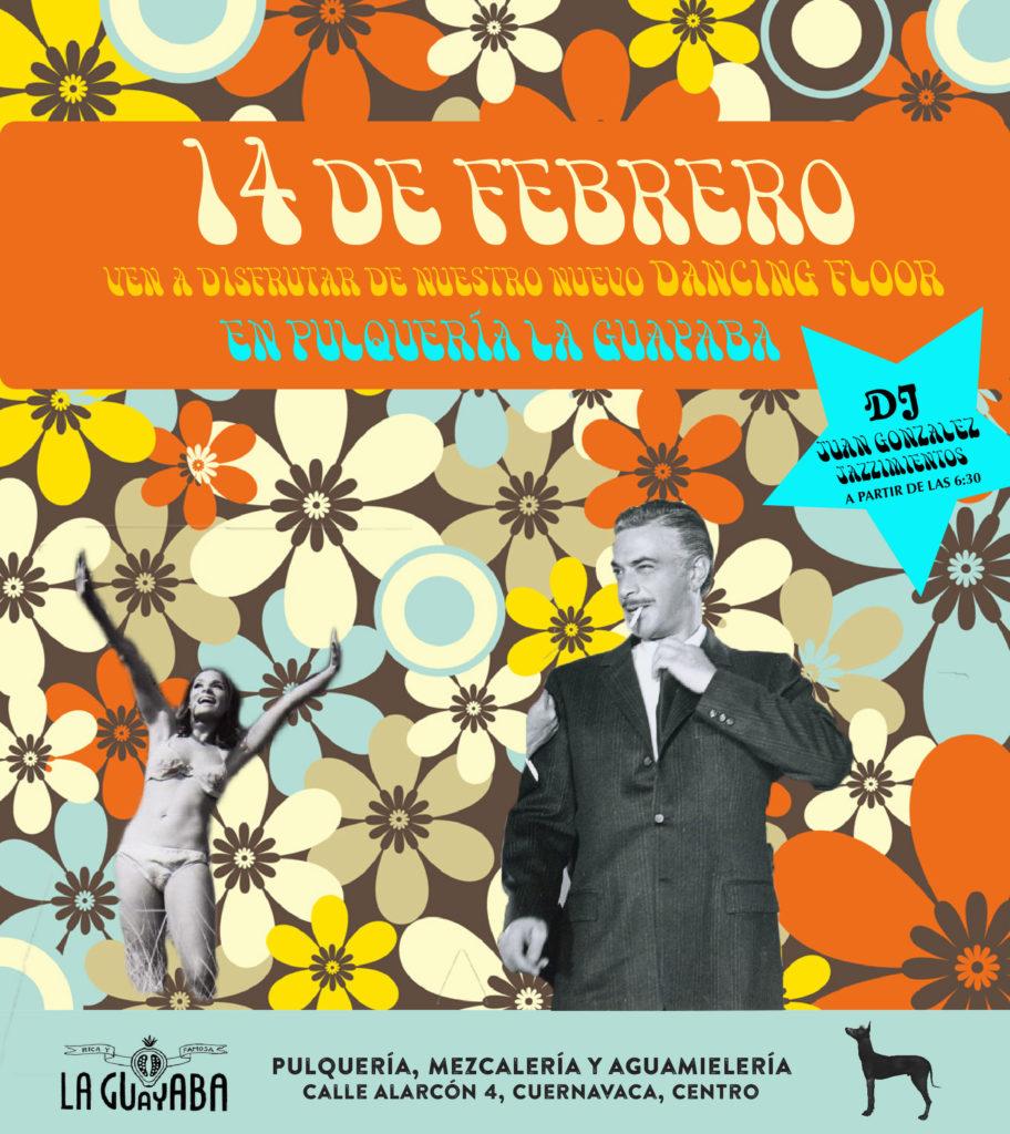 14 de febrero en La Guayaba, ven a bailar en nuestro nuevo Dancing Flor!