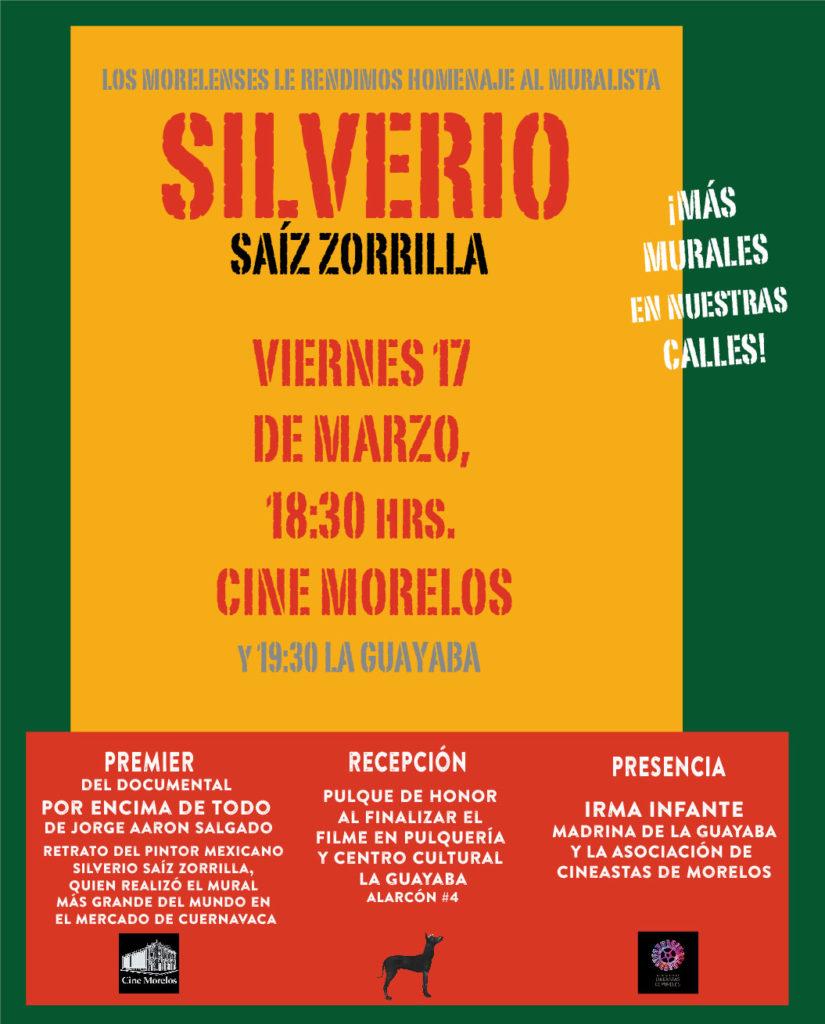 Homenaje al gran muralista Silverio Saíz Zorrilla y proyección del filme Por Encima de todo en cine Morelos y recepción en la Guayaba