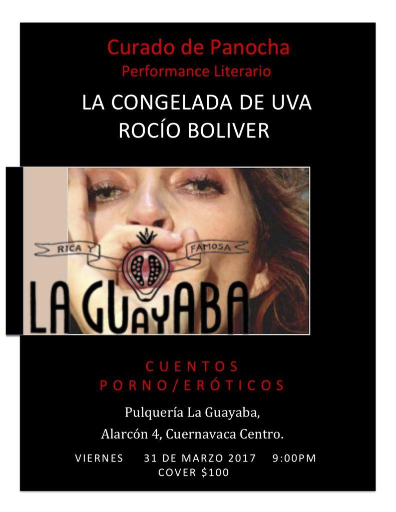 """La Congelada de Uva en Pulquería La Guayaba con el performace literario y pornográfico """"Curado de Panocha"""""""