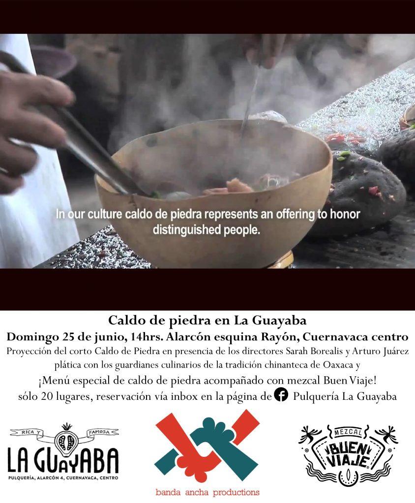 Evento único, por primera vez en Cuernavaca chefs chinantecos prepararán el enigmático Caldo de piedra en Pulquería La Guayaba.