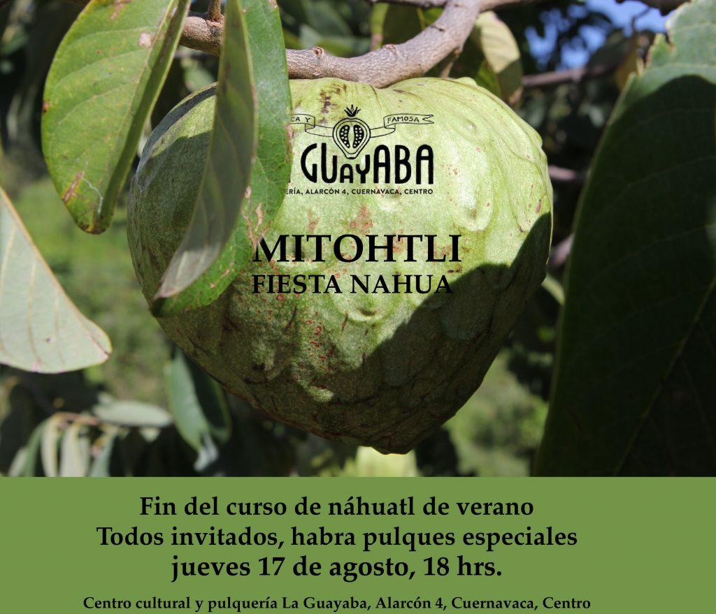 MITOHTLI, gran cierre de cursos de náhuatl de verano en La Guayaba